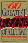 60 Greatest Conspiracies of All Time Crime
