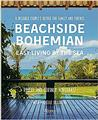 Beachside Bohemian: Easy Living By the Sea - A Designer Couple's Refuge for Fami