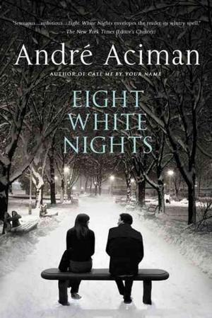 Eight White Nights: A Novel Lower Priced Than E-Books