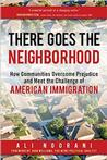 There Goes the Neighborhood: How Communities Overcome Prejudice and Meet the Cha