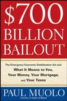 $700 Billion Bailout: The Emergency Economic Stabilization Act and What It Means