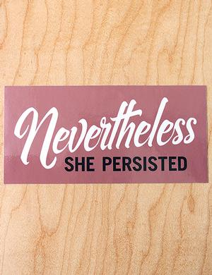 Sticker: She Persisted