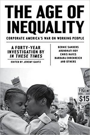 The Age of Inequality: Corporate America's War on Working People New Arrivals