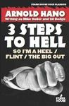 3 Steps to Hell: So I'm a Heel / Flint / The Big Out Westerns