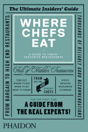 Where Chefs Eat: A Guide to Chefs' Favourite Restaurants New Arrivals