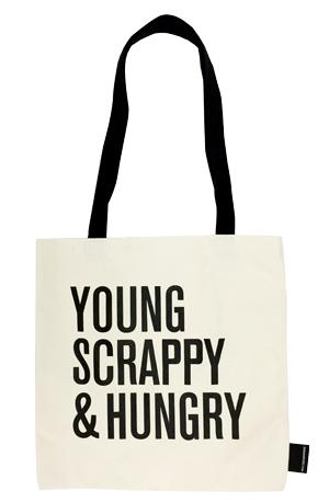 Tote Bag: Young Scrappy Hungry New Arrivals!