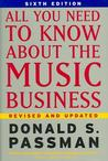 All You Need to Know About the Music Business, Sixth Edition Business