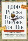 1,000 Places to See Before You Die: A Traveler's Life List Travel Writing