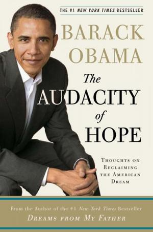 The Audacity of Hope: Thoughts on Reclaiming the American Dream Lower Priced Than E-Books