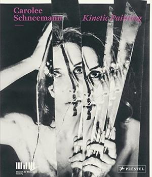 Carolee Schneemann: Kinetic Painting Signed New Editions