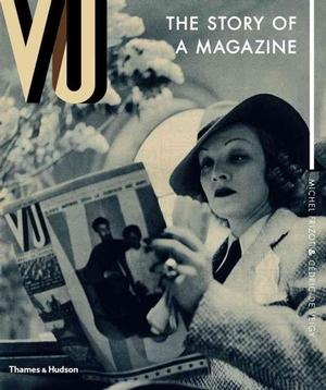 Vu: The Story of a Magazine Photography