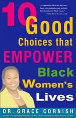 10 Good Choices That Empower Black Women's Lives Women's Studies