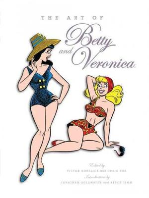The Art of Betty & Veronica Pre-Order Signed