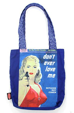 Tote Bag: Pulp Don't Ever Love Me